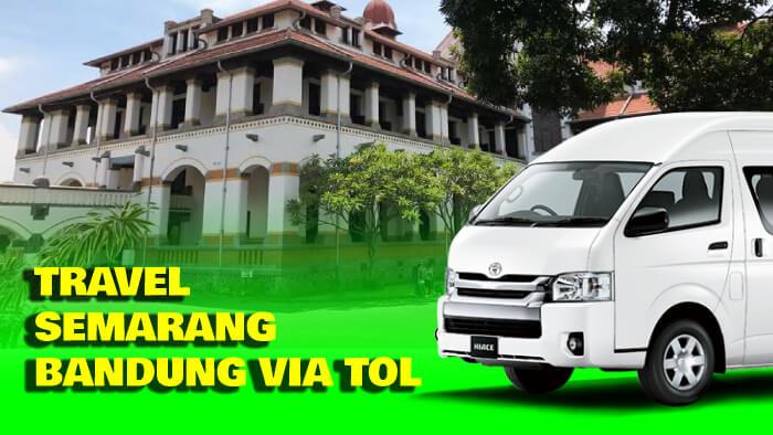 Travel Semarang Bandung via Tol